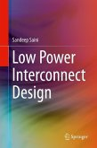 Low Power Interconnect Design (eBook, PDF)