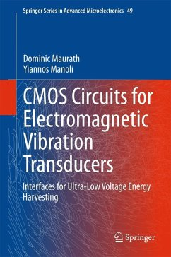 CMOS Circuits for Electromagnetic Vibration Transducers (eBook, PDF) - Maurath, Dominic; Manoli, Yiannos