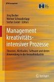Management kreativitätsintensiver Prozesse (eBook, PDF)