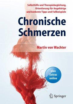 Chronische Schmerzen (eBook, PDF) - Wachter, Martin von
