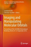 Imaging and Manipulating Molecular Orbitals (eBook, PDF)
