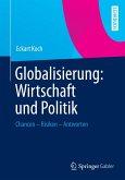 Globalisierung: Wirtschaft und Politik (eBook, PDF)