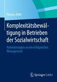 Komplexitätsbewältigung in Betrieben der Sozialwirtschaft (eBook, PDF)