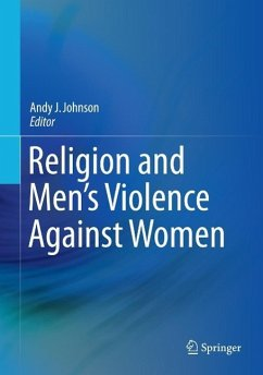Religion and Men's Violence Against Women (eBook, PDF)