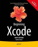 Beginning Xcode: Swift Edition (eBook, PDF)