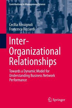 Inter-Organizational Relationships (eBook, PDF) - Rossignoli, Cecilia; Ricciardi, Francesca
