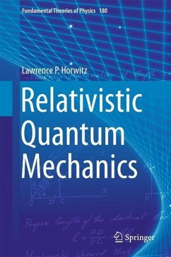 Relativistic Quantum Mechanics (eBook, PDF) - Horwitz, Lawrence P.