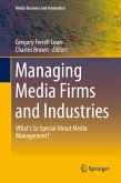 Managing Media Firms and Industries (eBook, PDF)