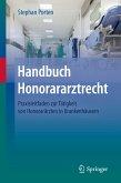 Handbuch Honorararztrecht (eBook, PDF)