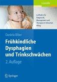 Frühkindliche Dysphagien und Trinkschwächen (eBook, PDF)
