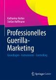 Professionelles Guerilla-Marketing (eBook, PDF)