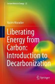 Liberating Energy from Carbon: Introduction to Decarbonization (eBook, PDF)