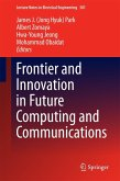 Frontier and Innovation in Future Computing and Communications (eBook, PDF)
