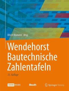 Wendehorst Bautechnische Zahlentafeln (eBook, PDF)