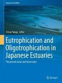 Eutrophication and Oligotrophication in Japanese Estuaries (eBook, PDF)