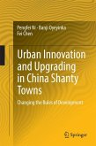 Urban Innovation and Upgrading in China Shanty Towns (eBook, PDF)