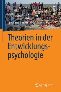 Theorien in der Entwicklungspsychologie (eBook, PDF)