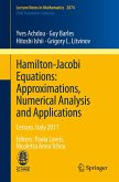 Hamilton-Jacobi Equations: Approximations, Numerical Analysis and Applications (eBook, PDF)