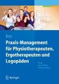 Praxis-Management für Physiotherapeuten, Ergotherapeuten und Logopäden (eBook, PDF)