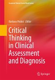 Critical Thinking in Clinical Assessment and Diagnosis (eBook, PDF)