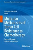 Molecular Mechanisms of Tumor Cell Resistance to Chemotherapy (eBook, PDF)