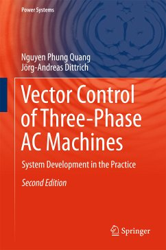 Vector Control of Three-Phase AC Machines (eBook, PDF) - Dittrich, Jörg-Andreas; Phung Quang, Nguyen