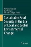 Sustainable Food Security in the Era of Local and Global Environmental Change (eBook, PDF)