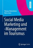 Social Media Marketing und -Management im Tourismus (eBook, PDF)