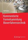 Kommentierte Formelsammlung Bioverfahrenstechnik (eBook, PDF)