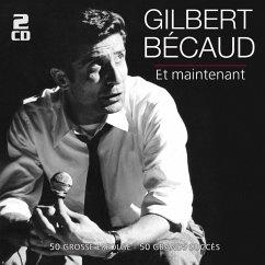 Et Maintenant-50 Große Erfolge - Becaud,Gilbert