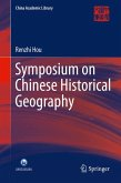 Symposium on Chinese Historical Geography (eBook, PDF)