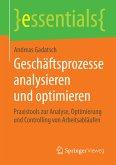Geschäftsprozesse analysieren und optimieren (eBook, PDF)