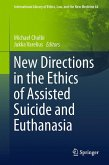 New Directions in the Ethics of Assisted Suicide and Euthanasia (eBook, PDF)