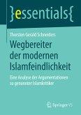 Wegbereiter der modernen Islamfeindlichkeit (eBook, PDF)