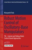 Robust Motion Control of Oscillatory-Base Manipulators (eBook, PDF)