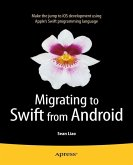 Migrating to Swift from Android (eBook, PDF)