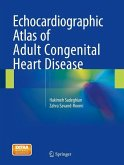 Echocardiographic Atlas of Adult Congenital Heart Disease (eBook, PDF)