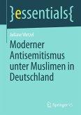 Moderner Antisemitismus unter Muslimen in Deutschland (eBook, PDF)