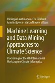 Machine Learning and Data Mining Approaches to Climate Science (eBook, PDF)