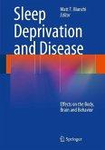 Sleep Deprivation and Disease (eBook, PDF)