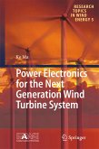 Power Electronics for the Next Generation Wind Turbine System (eBook, PDF)