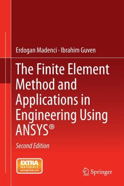 The Finite Element Method and Applications in Engineering Using ANSYS® (eBook, PDF) - Madenci, Erdogan; Guven, Ibrahim