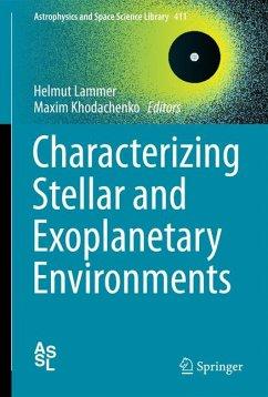 Characterizing Stellar and Exoplanetary Environments (eBook, PDF)