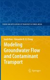 Modeling Groundwater Flow and Contaminant Transport (eBook, PDF)