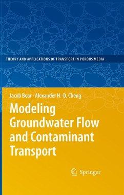 Modeling Groundwater Flow and Contaminant Transport (eBook, PDF) - Bear, Jacob; Cheng, Alexander H. -D.