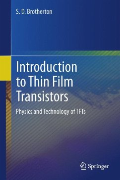 Introduction to Thin Film Transistors (eBook, PDF) - Brotherton, S. D.