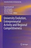 University Evolution, Entrepreneurial Activity and Regional Competitiveness (eBook, PDF)