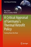 A Critical Appraisal of Germany's Thermal Retrofit Policy (eBook, PDF)