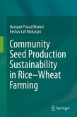 Community Seed Production Sustainability in Rice-Wheat Farming (eBook, PDF)