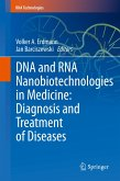DNA and RNA Nanobiotechnologies in Medicine: Diagnosis and Treatment of Diseases (eBook, PDF)
